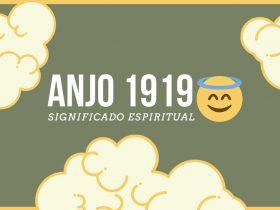 Anjo Número 1919 | O Significado Espiritual e as 5 Mensagens