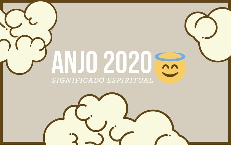 Anjo Número 2020   Leia 5 Mensagens e seu Significado Espiritual