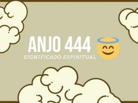 Anjo Número 444 | Significado Espiritual e 4 Mensagens dos Anjos