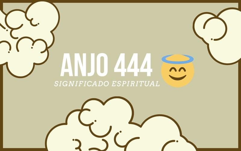 Anjo Número 444   Significado Espiritual e 4 Mensagens dos Anjos