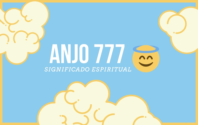Anjo Número 777   Significado Espiritual e 5 Sinais Angelicais