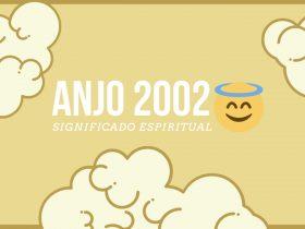 Anjo Número 2002 | Significado Espiritual e 5 Mensagens Angélicas