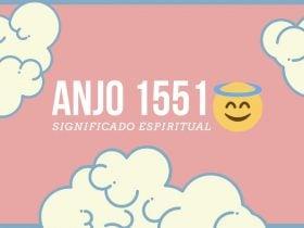 Anjo Número 1551 | Significado Espiritual e Mensagem Angelical