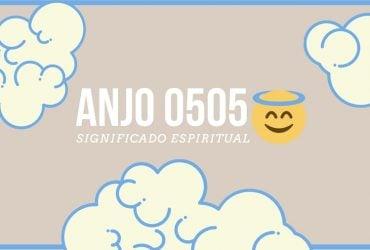 Anjo Número 0505 | Significado Espiritual e 5 Sinais dos Céus