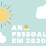 Ano pessoal 3 em 2020 | As 11 dicas do seu Anjo da Guarda