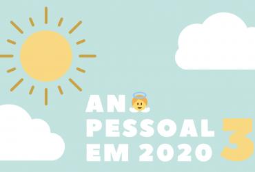Ano pessoal 3 em 2020   As 11 dicas do seu Anjo da Guarda
