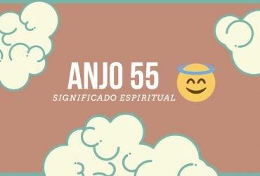 Anjo Número 55   Significado Espiritual e 5 Sinais dos Céus