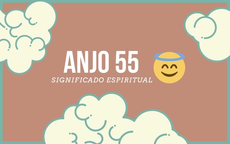 Anjo Número 55 | Significado Espiritual e 5 Sinais dos Céus