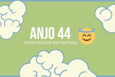 Anjo Número 44   Significado Espiritual e 5 Sinais dos Céus