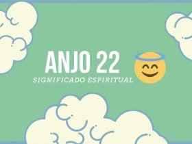 Anjo Número 22 | Significado Espiritual e 7 Mensagens do Céu