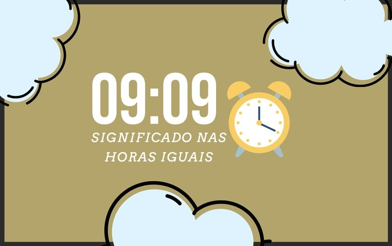 Horas Iguais 09:09   Significado Angelical e Mensagens Secretas
