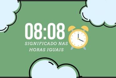Horas Iguais 08:08 | Qual o seu significado espiritual?