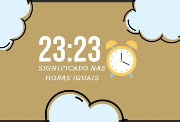 Horas Iguais 23:23 | As 11 mensagens do seu Anjo da Guarda